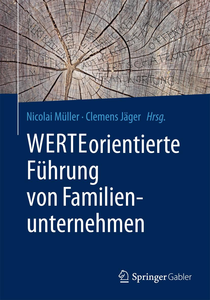 WERTEorientierte Führung von Familienunternehmen
